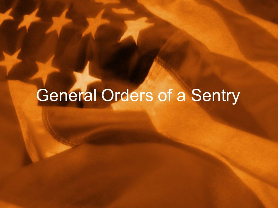 General Orders of a Sentry
