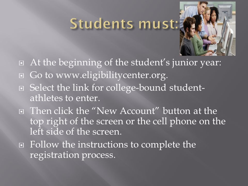  At the beginning of the student's junior year:  Go to