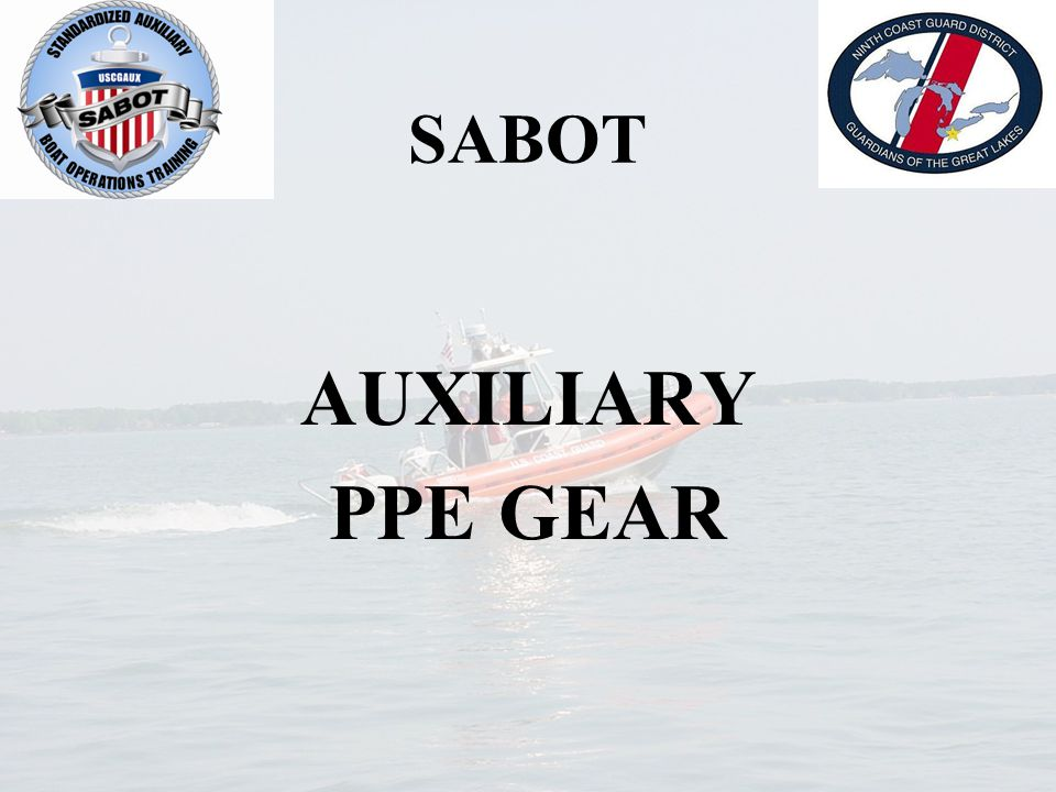 sabot standardized auxiliary boat operations training ninth district rh slideplayer com Boat Manual Volume 2 Hypothermia Symptoms