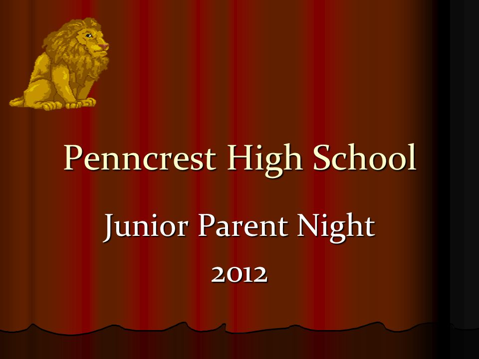 Penncrest High School Junior Parent Night 2012