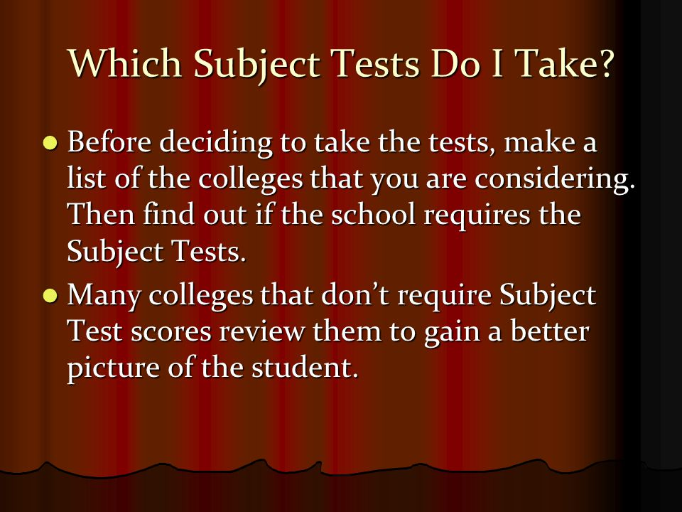 Which Subject Tests Do I Take.