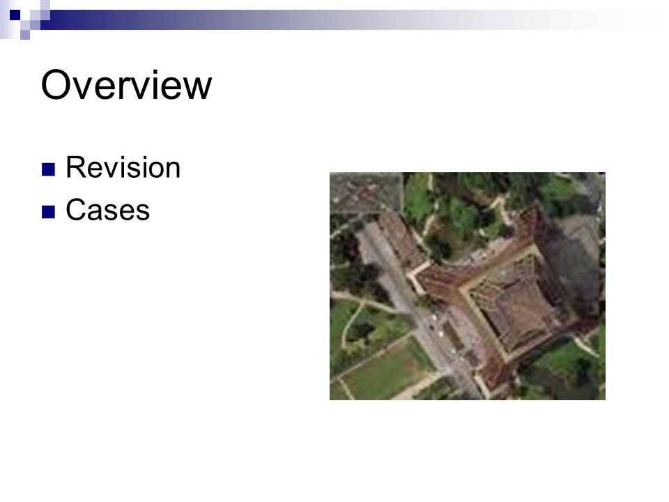 Overview Revision Cases