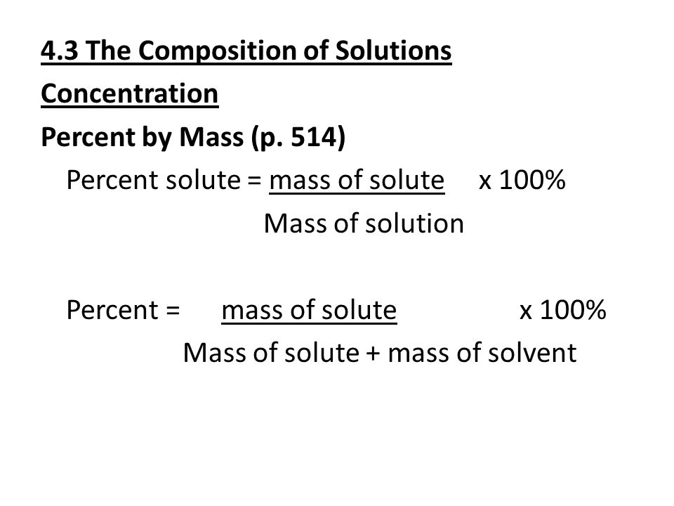 4.3 The Composition of Solutions Concentration Percent by Mass (p.