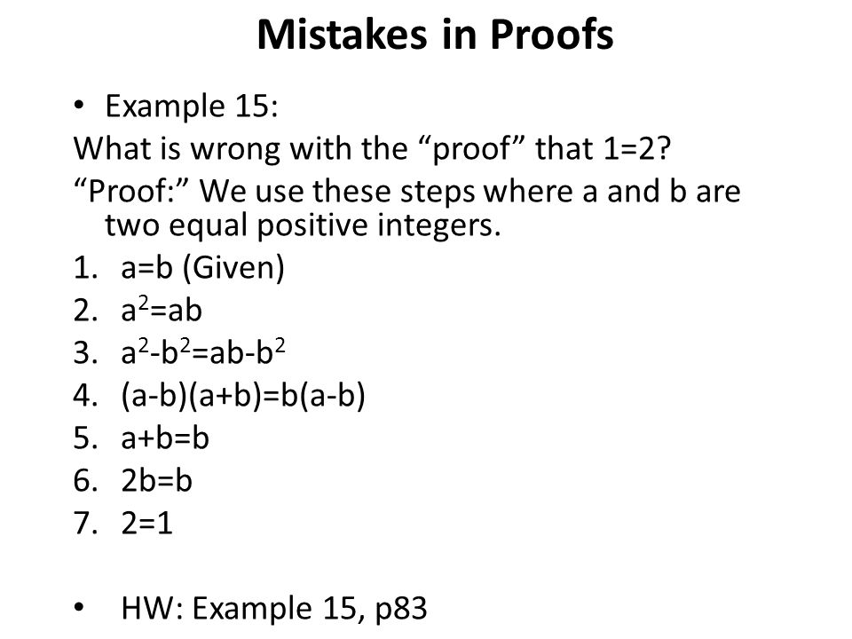 Example 15: What is wrong with the proof that 1=2.