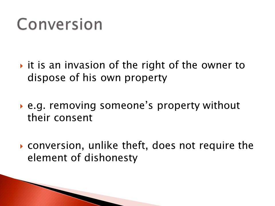  it is an invasion of the right of the owner to dispose of his own property  e.g.