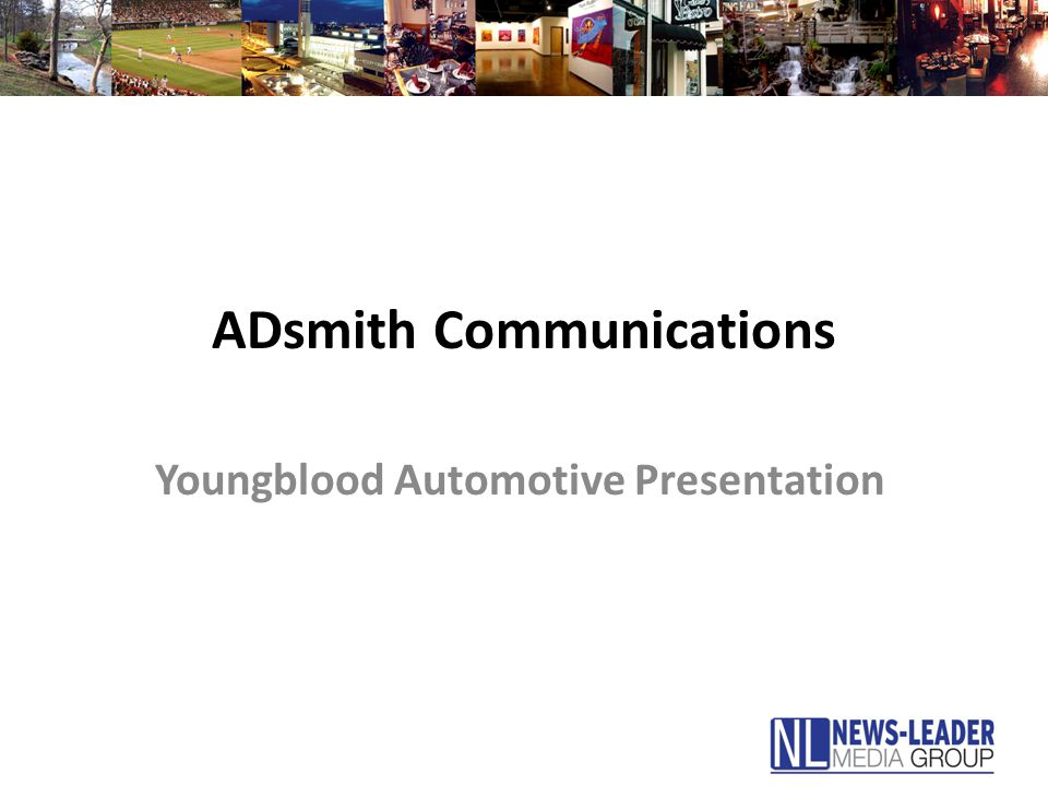adsmith communications youngblood automotive presentation ppt download adsmith communications youngblood