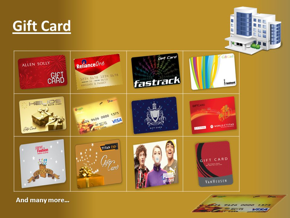 Gift Card And many more…