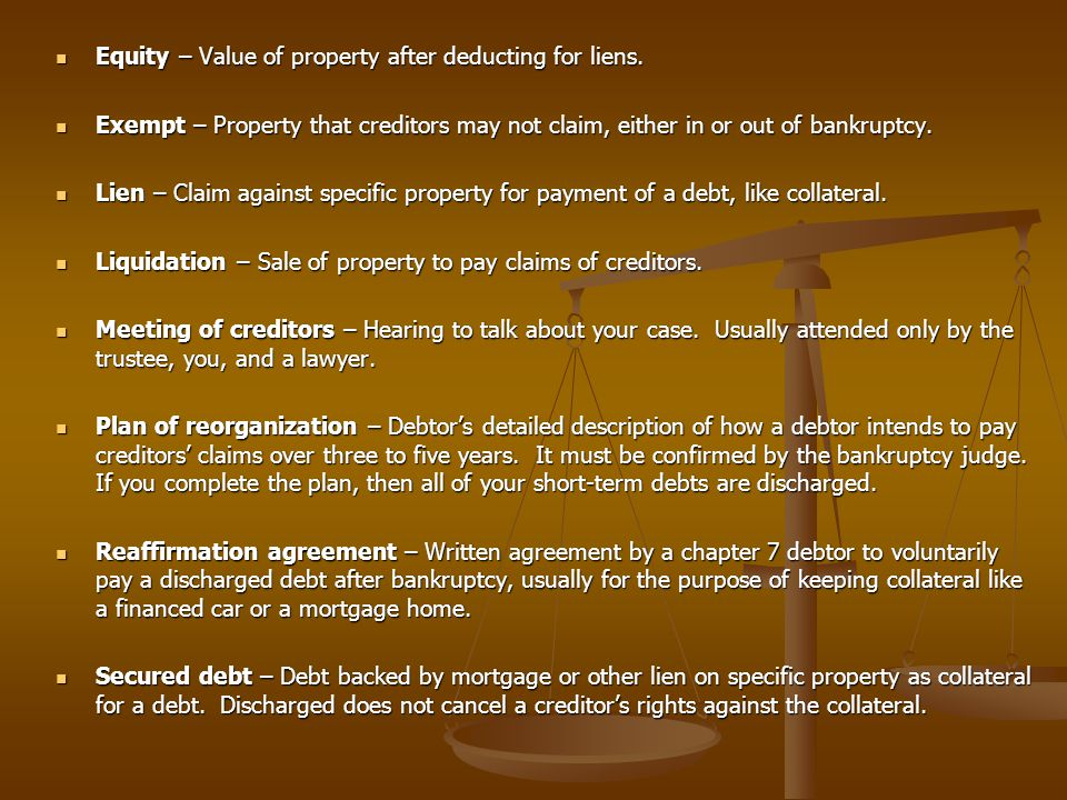 Equity – Value of property after deducting for liens.