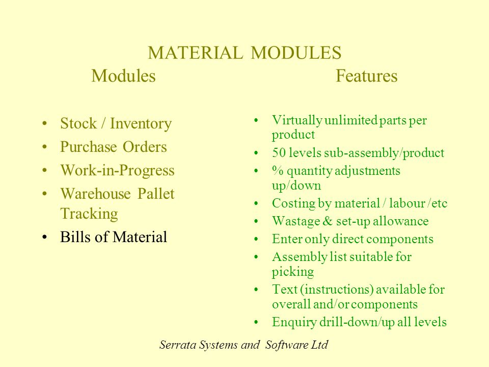 serrata systems and software ltd material modules modulesfeatures stock inventory purchase orders work in