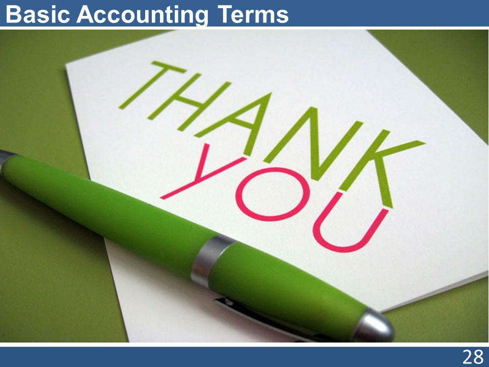 Basic Accounting Terms 28