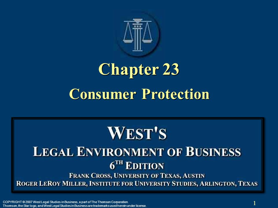1 COPYRIGHT © 2007 West Legal Studies in Business, a part of The Thomson Corporation.