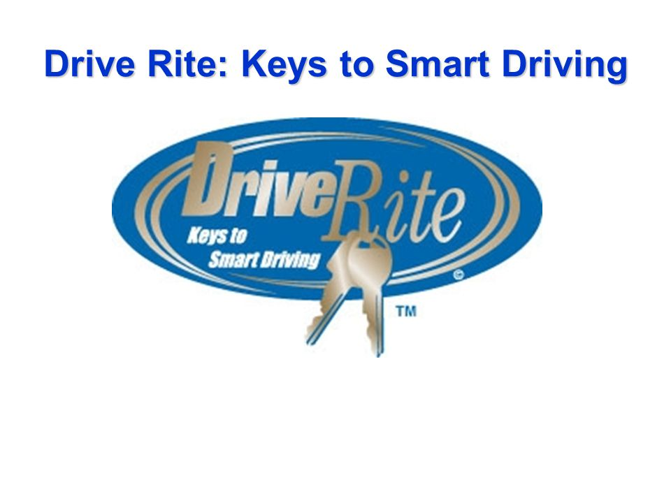 Teen Smart Driving >> Drive Rite Keys To Smart Driving Driver Education Program