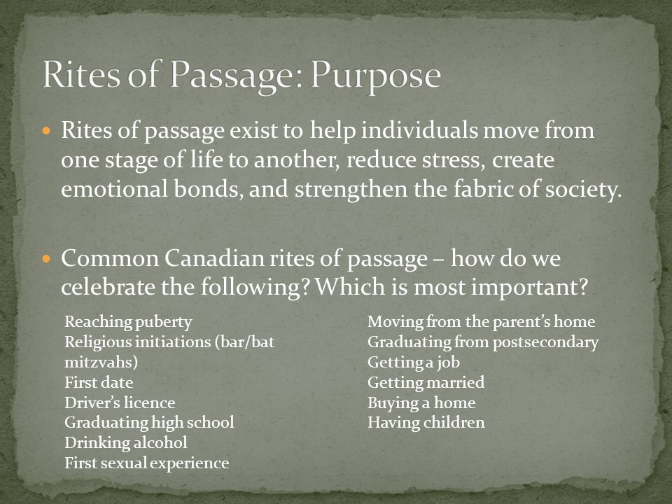 the importance of rites of passage to Rites of passage in africa demarking the different stages in an individual's socialization and are critical in identity and role to the broader community.