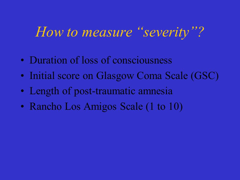 How to measure severity .