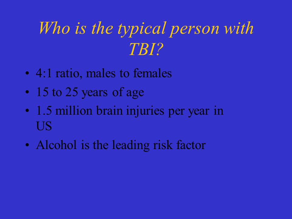 Who is the typical person with TBI.