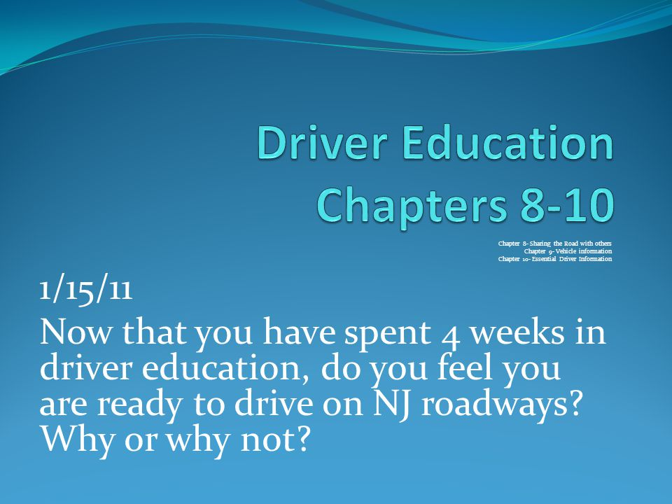 Chapter 8 Sharing The Road With Others Chapter 9 Vehicle