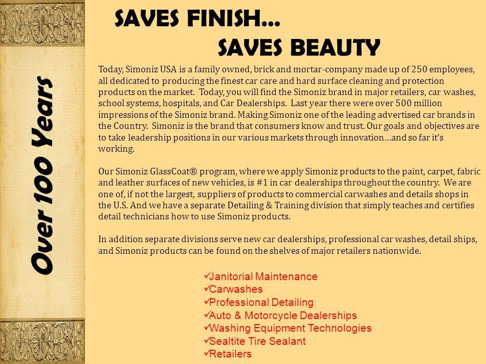 66a41f94c Over 100 Years A BRAND WITH EXPERIENCE!. SIMONIZ USA…THE COMPANY ...