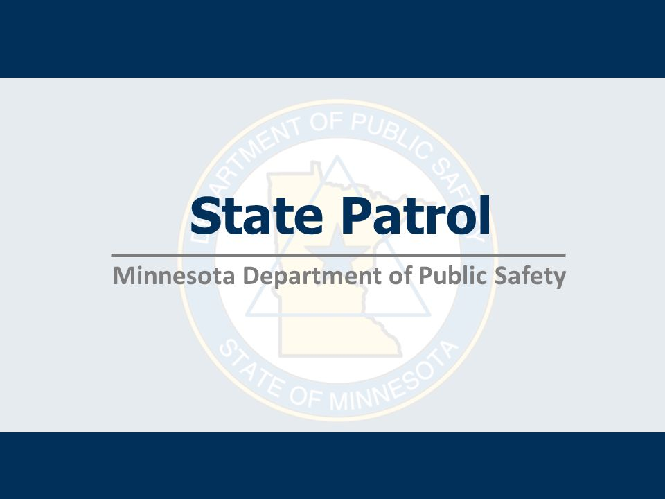 State Patrol Minnesota Department of Public Safety