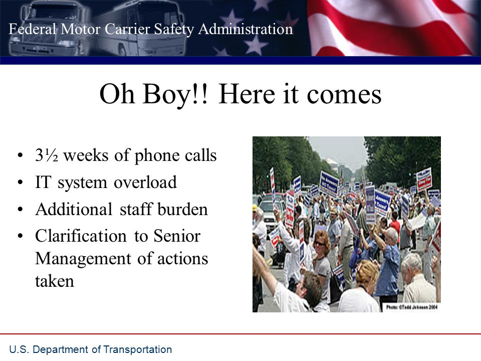 Federal Motor Carrier Safety Administration U.S. Department of Transportation Oh Boy!.