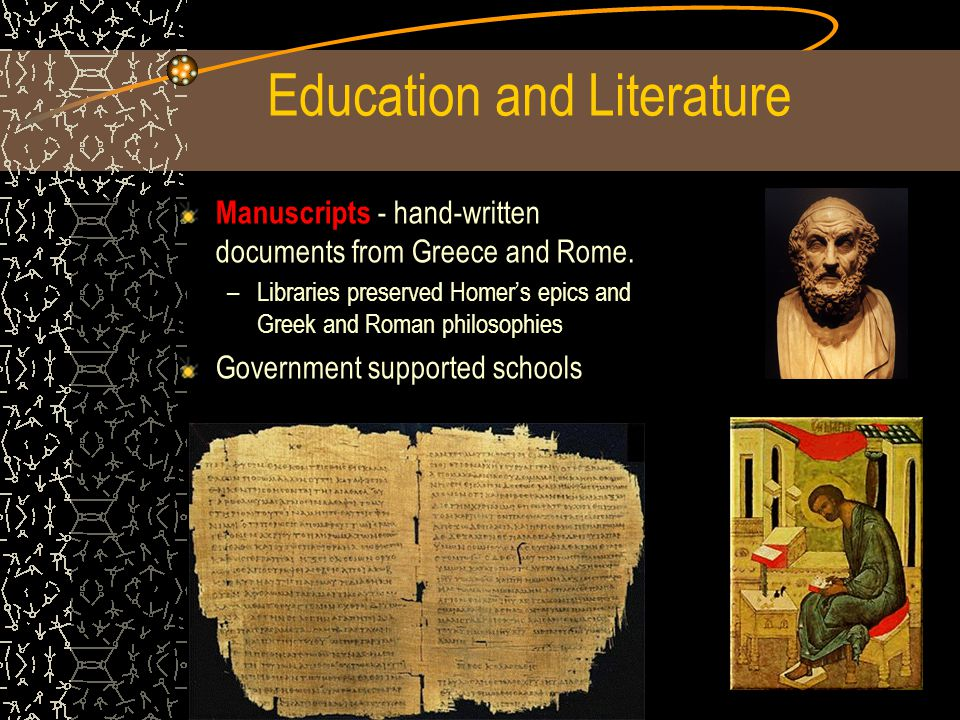 Education and Literature Manuscripts - hand-written documents from Greece and Rome.