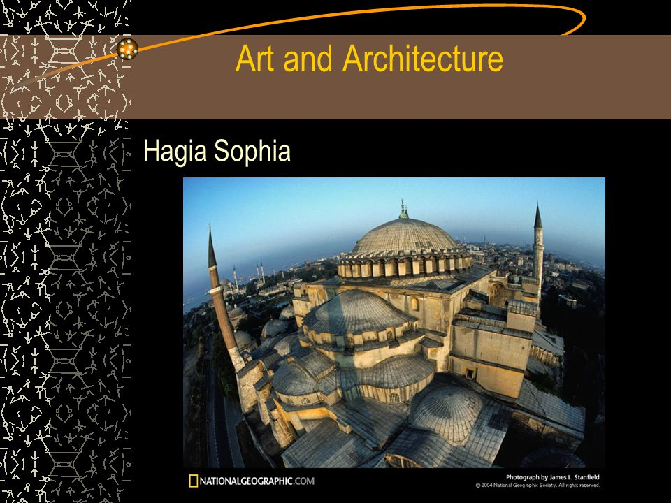 Art and Architecture Hagia Sophia
