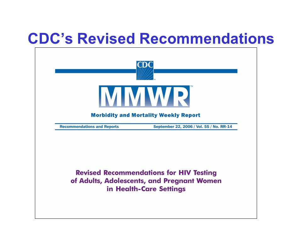 CDC's Revised Recommendations