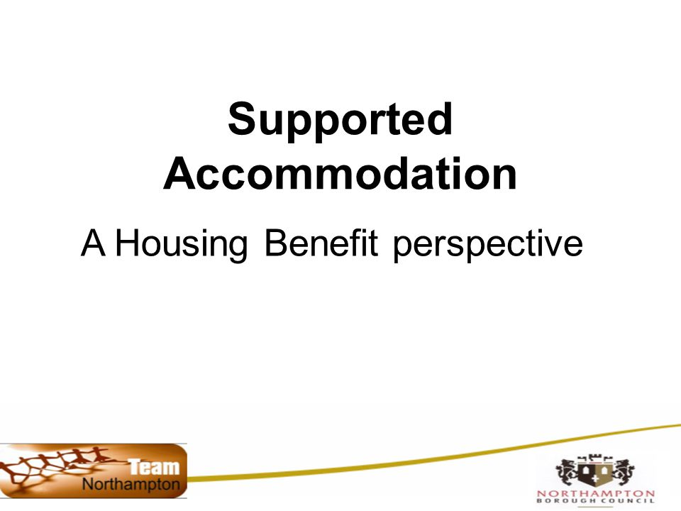 Supported Accommodation A Housing Benefit perspective