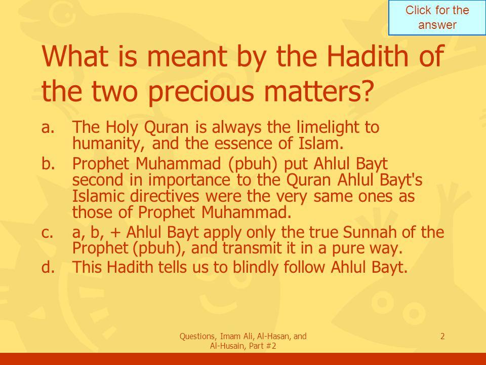 Part 2 50 Questions Imam Ali Al Hasan And Al Husain Ppt Download