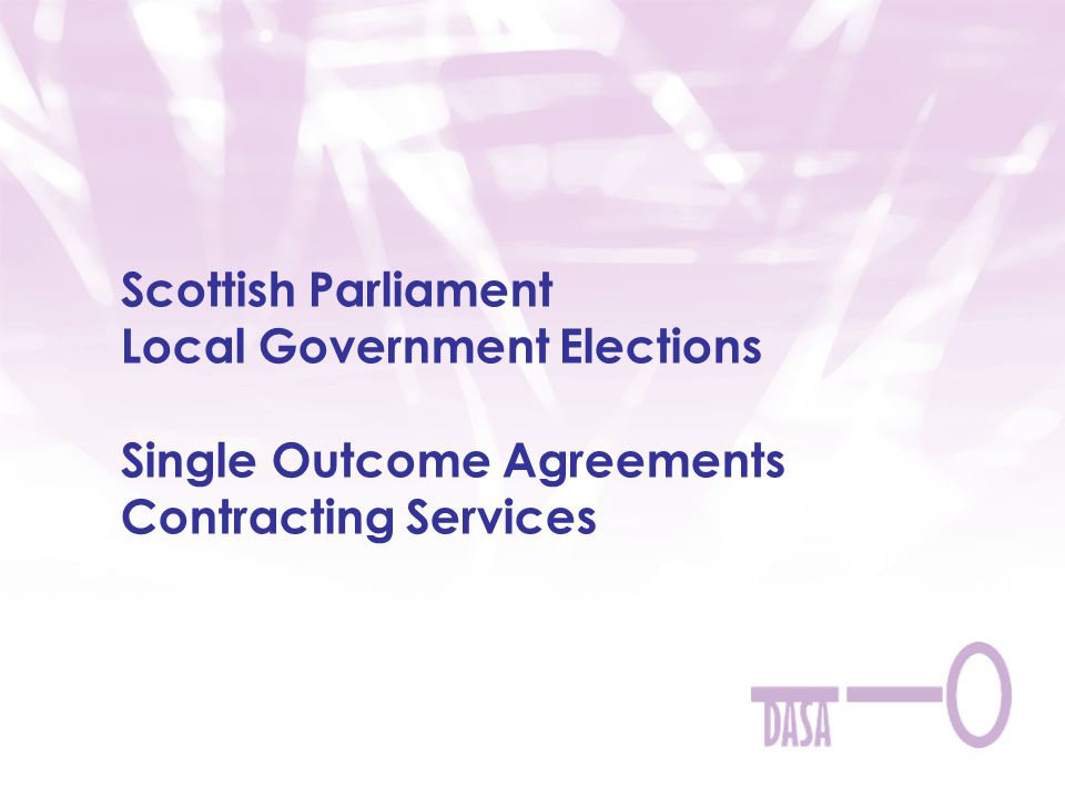 Scottish Parliament Local Government Elections Single Outcome Agreements Contracting Services