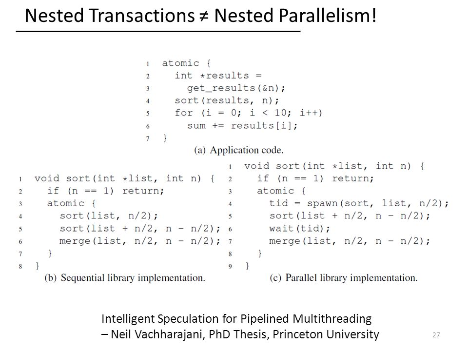 Nested Transactions ≠ Nested Parallelism.