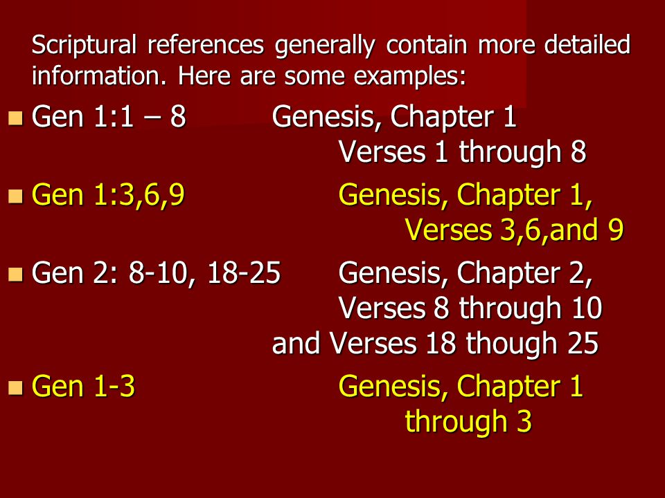 Scriptural references generally contain more detailed information.