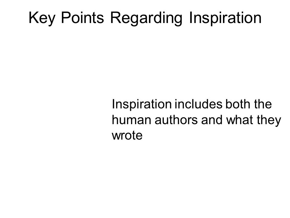 Inspiration includes both the human authors and what they wrote