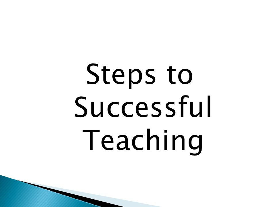 Steps to Successful Teaching