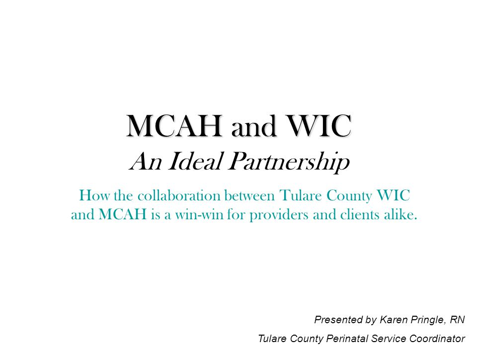 Mcah And Wic Mcah And Wic An Ideal Partnership How The Collaboration