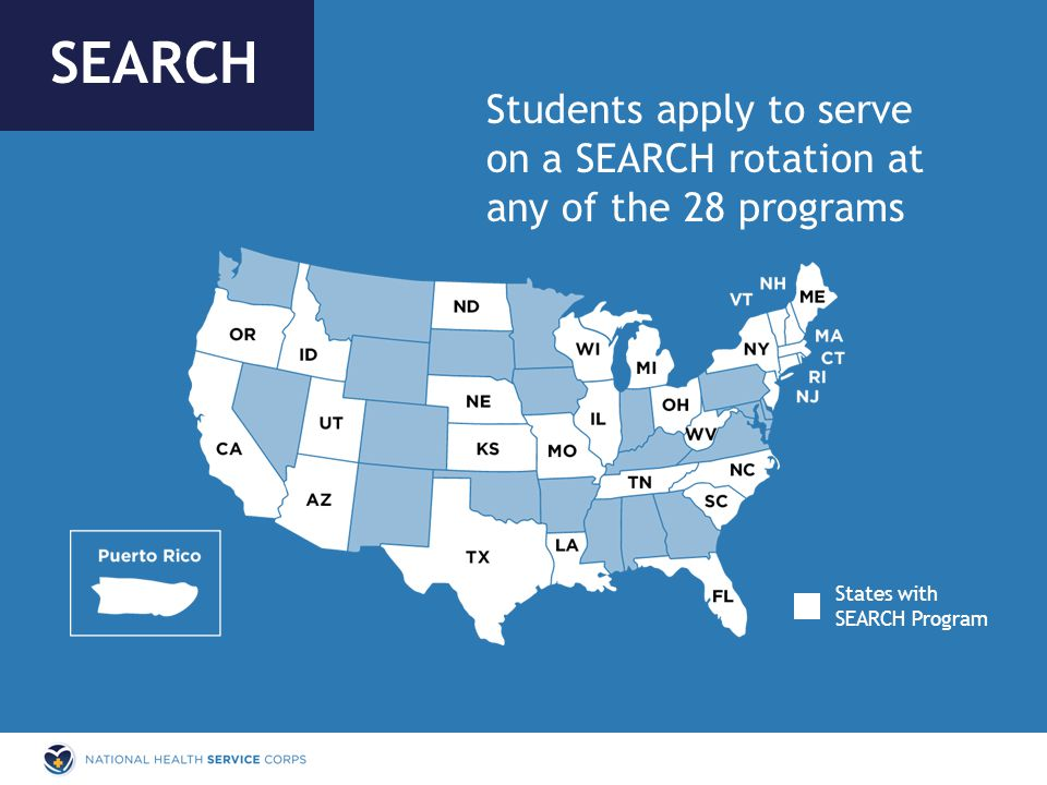 States with SEARCH Program Students apply to serve on a SEARCH rotation at any of the 28 programs SEARCH