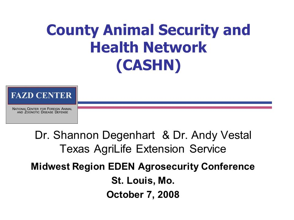County Animal Security and Health Network (CASHN) Dr.