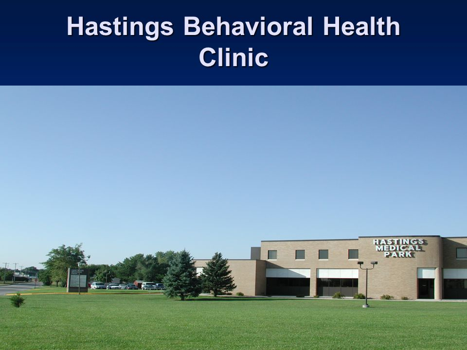 Hastings Behavioral Health Clinic