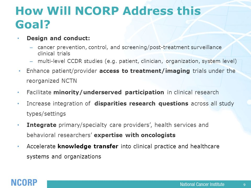 9 How Will NCORP Address this Goal.