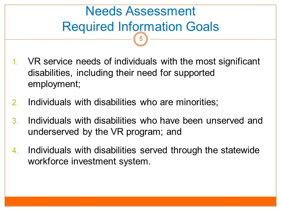 Needs Assessment Required Information Goals 1.