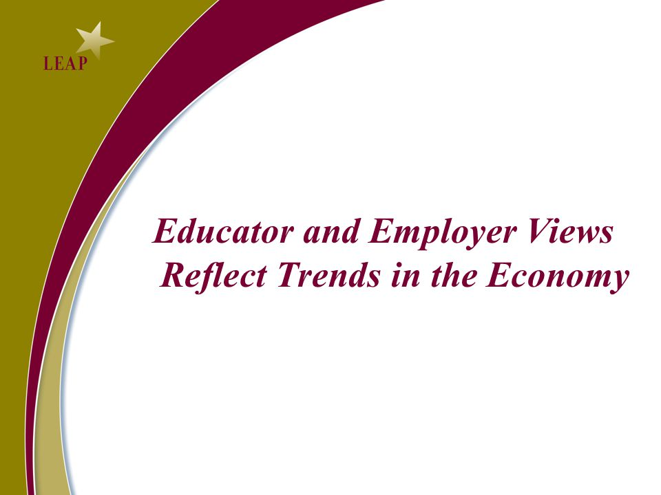 Educator and Employer Views Reflect Trends in the Economy