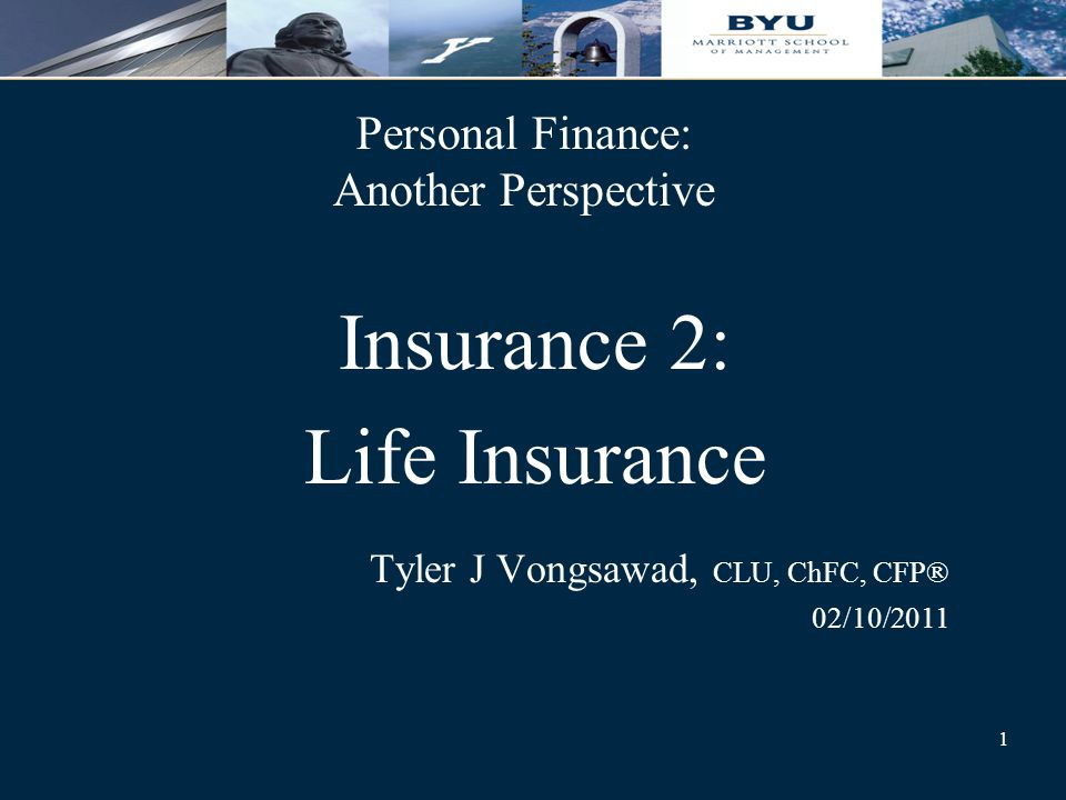 1 Personal Finance Another Perspective Insurance 2 Life Insurance