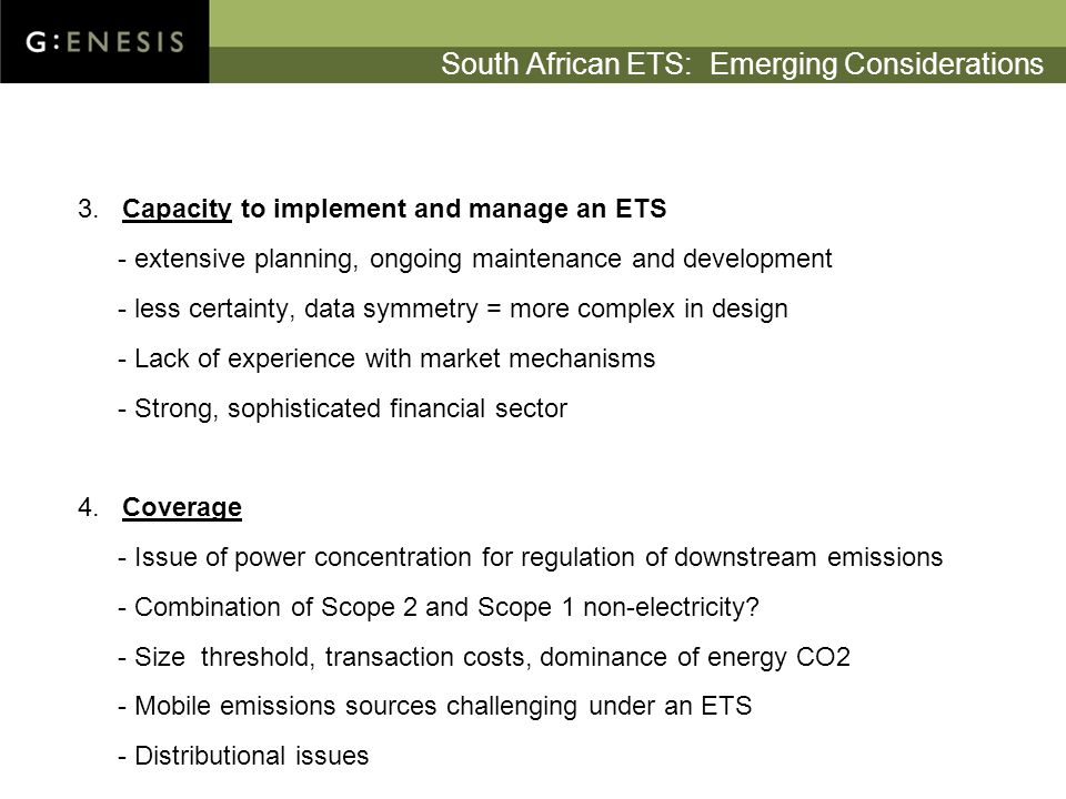 South African ETS: Emerging Considerations 3.