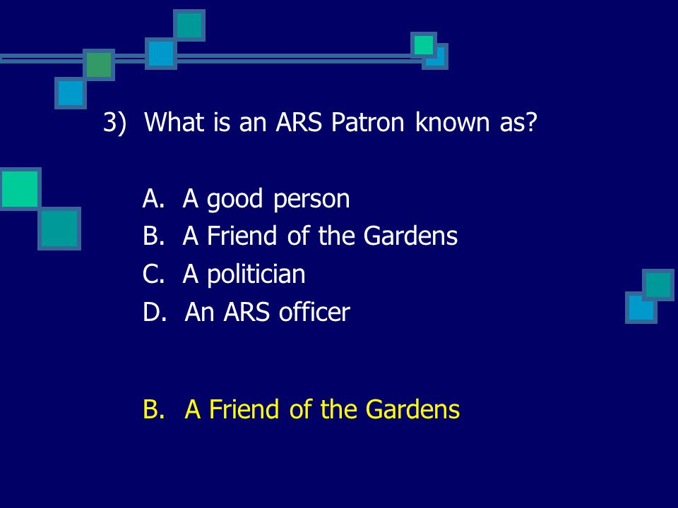 3 What Is An Ars Patron Known As A Good Person B