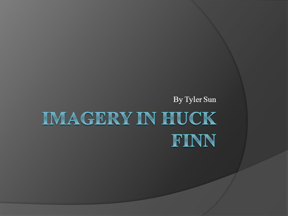 imagery in huck finn