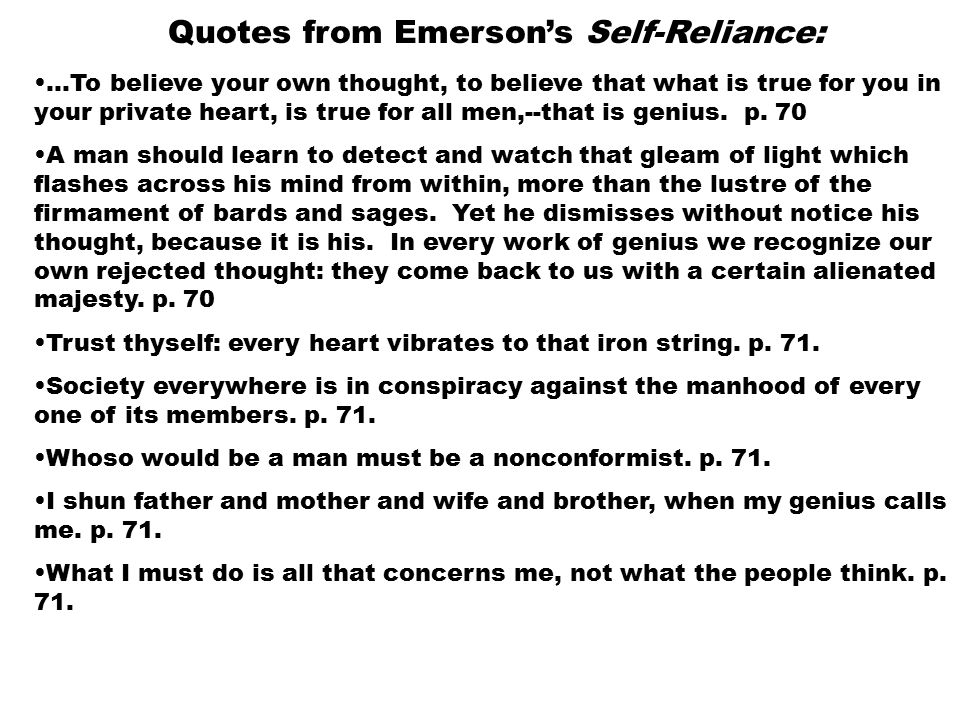 Ralph Waldo Emerson Quotes From Emersons Self Reliance To