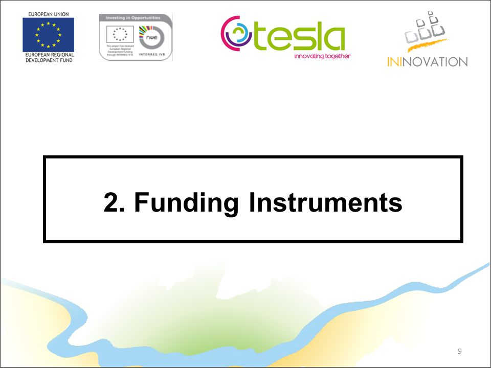 9 2. Funding Instruments