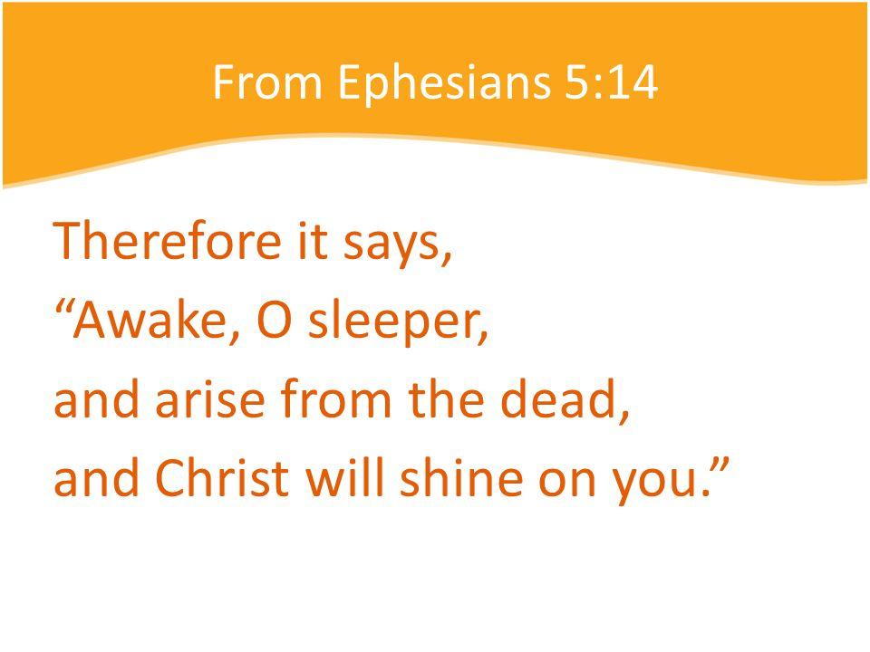 Ephesians 5:1-22  Ephesians 5:1-2 Therefore be imitators of