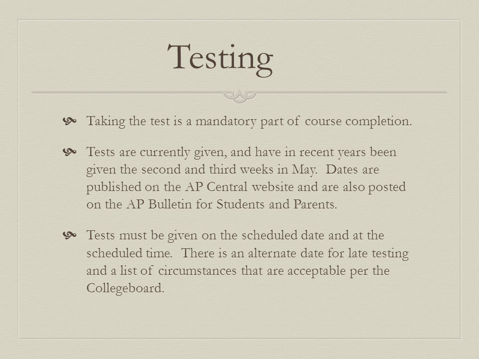 Testing  Taking the test is a mandatory part of course completion.