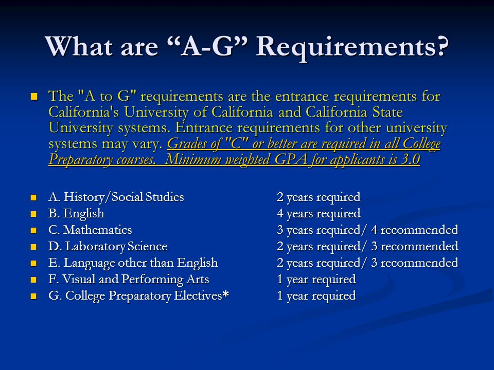 What are A-G Requirements.