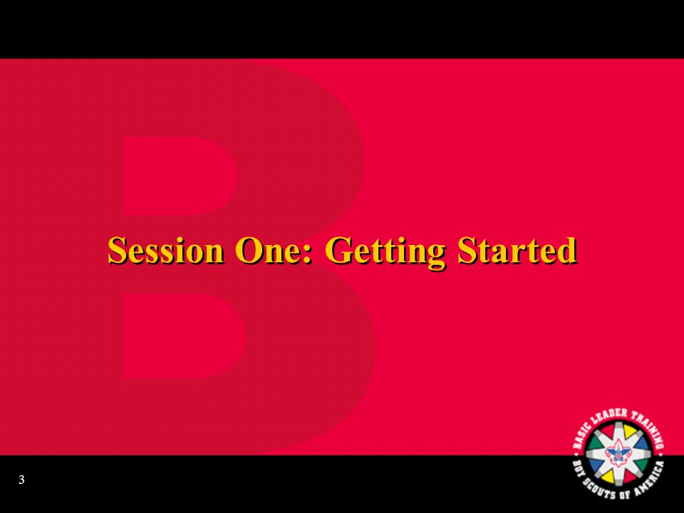3 Session One: Getting Started